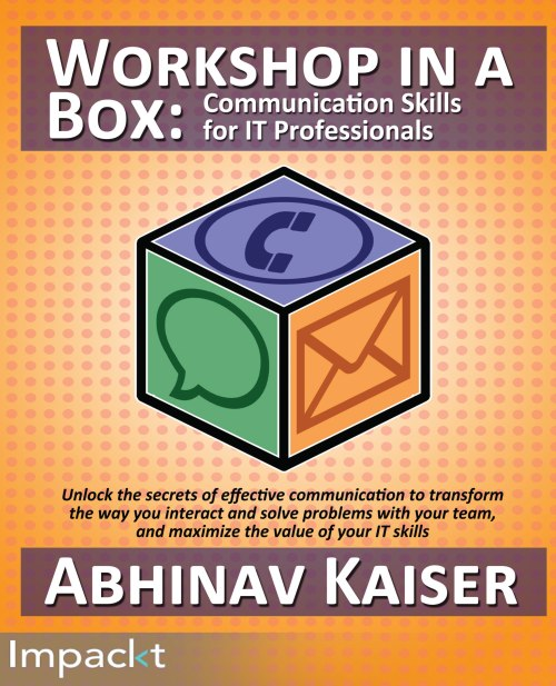 Workshop in a Box : Communication for IT Professionals